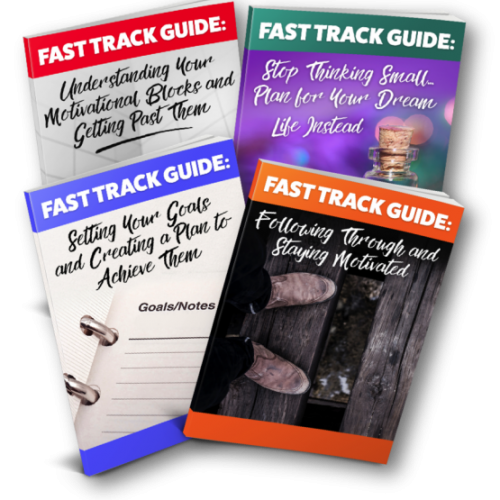 Fast Track Guide to Getting Motivated and Achieving Your Goals