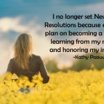 Why I Don't Set New Year's Resolutions
