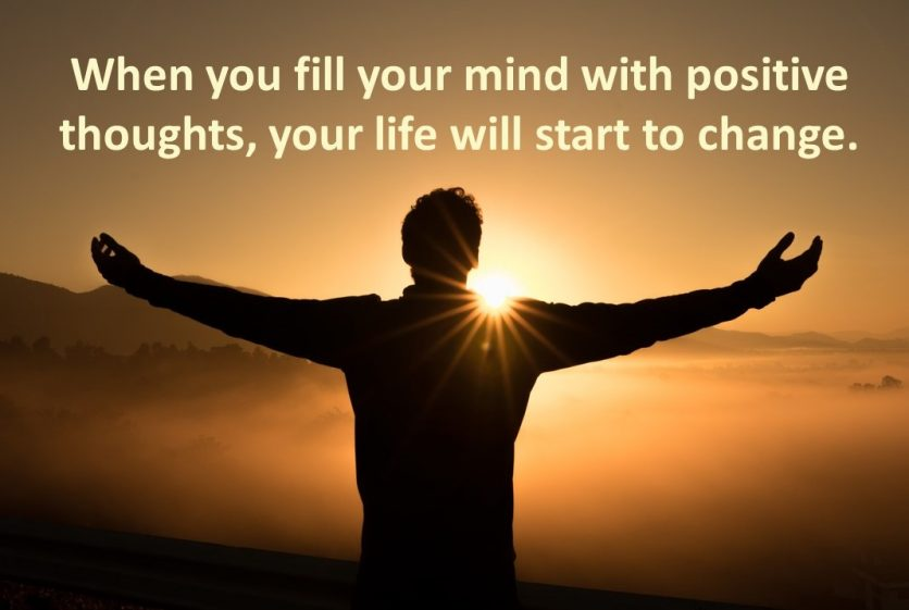 How Positive Thoughts Can Change Your Life